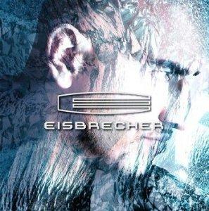 Eisbrecher - Eisbrecher (CD+DVD)