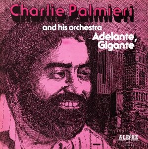 Charlie Palmieri And His Orchestra - Adelante, Gigante (LP)