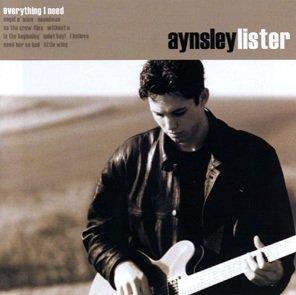 Aynsley Lister - Everything I Need (CD)