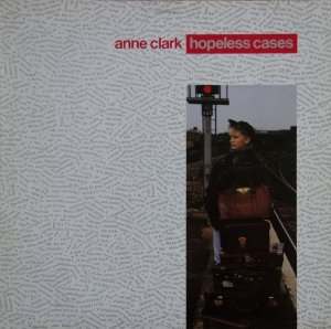 Anne Clark - Hopeless Cases (LP)