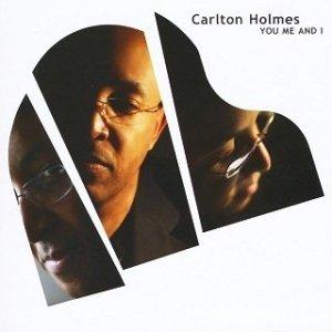Carlton Holmes - You Me And I (CD)