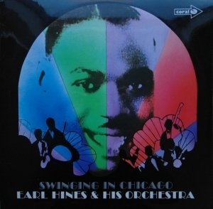 Earl Hines And His Orchestra - Swinging In Chicago (LP)