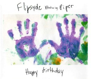 Flipsyde Featuring Piper - Happy Birthday (Maxi-CD)