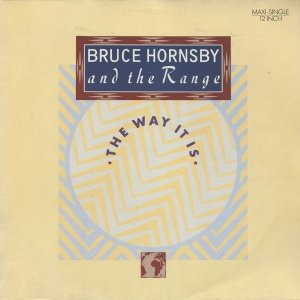 Bruce Hornsby And The Range - The Way It Is (12'')