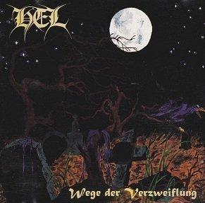 Hel - Wege Der Verzweiflung (CD)
