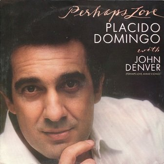 Placido Domingo With John Denver - Perhaps Love (LP)