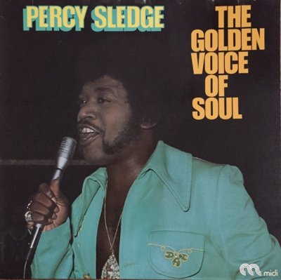 Percy Sledge - The Golden Voice Of Soul (LP)