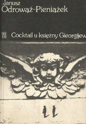 Janusz Odrowąż-Pieniążek - Cocktail U Księżny Gieorgijew