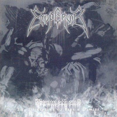 Emperor - Prometheus - The Discipline Of Fire & Demise (CD)