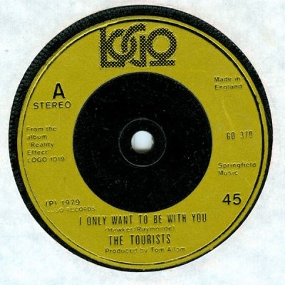 The Tourists - I Only Want To Be With You (7)