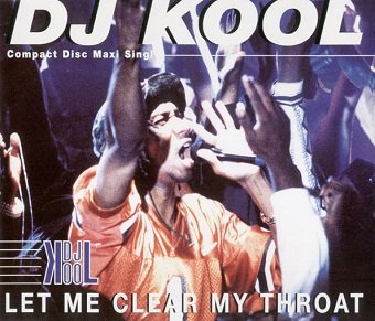DJ Kool - Let Me Clear My Throat (Maxi-CD)