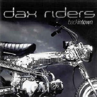 Dax Riders - Back In Town (CD)