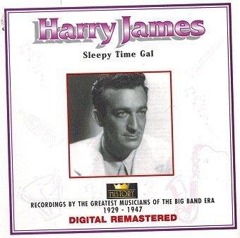 Harry James - Sleepy Time Gal (CD)