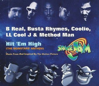 B Real, Busta Rhymes, Coolio, LL Cool J & Method Man - Hit 'Em High (The Monstars' Anthem) (Maxi-CD)