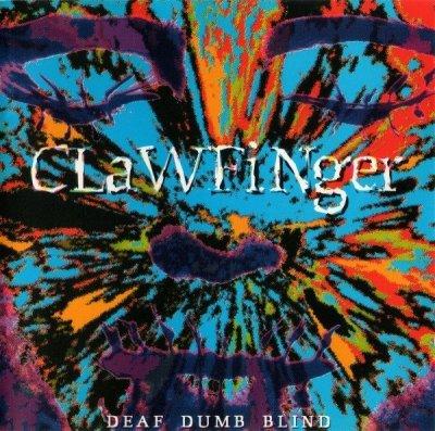 Clawfinger - Deaf Dumb Blind (CD)