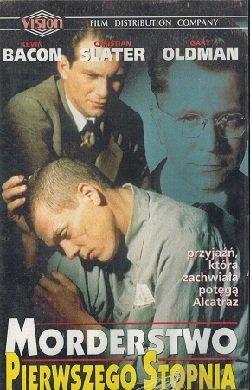 Morderstwo pierwszego stopnia (VHS)