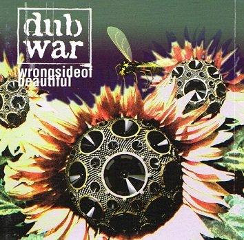 Dub War - Wrong Side Of Beautiful (CD)