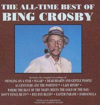Bing Crosby - The All-Time Best Of Bing Crosby (CD)