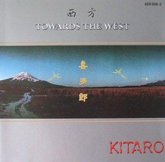 Kitaro - Towards The West (CD)