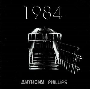 Anthony Phillips - 1984 (2CD)