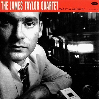 The James Taylor Quartet - Wait A Minute (CD)