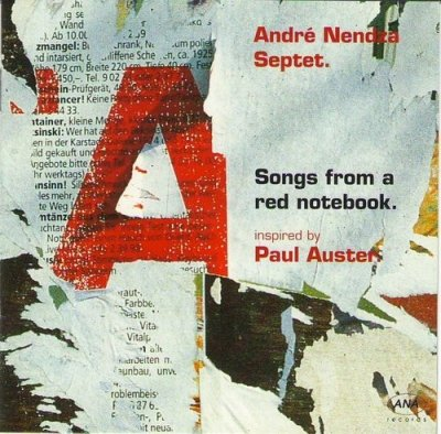 André Nendza Septet - Songs From A Red Notebook (CD)