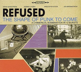 Refused - The Shape Of Punk To Come (A Chimerical Bombination In 12 Bursts) (CD)