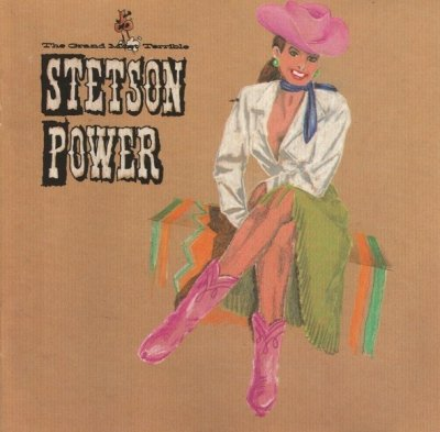 Stetson Power - The Grand Most Terrible Stetson Power (CD)