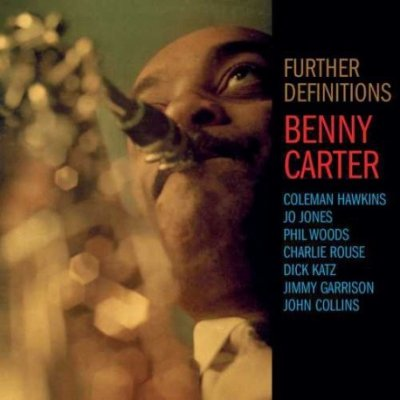 Benny Carter And His Orchestra - Further Definitions (CD)