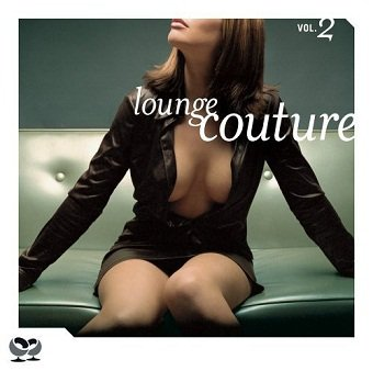 Lounge Couture Vol. 2 (2CD)