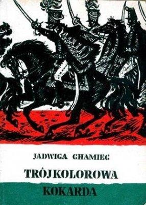 Jadwiga Chamiec - Trójkolorowa Kokarda