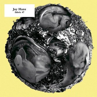 Jay Haze - Fabric 47 (CD)