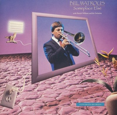 Bill Watrous With Patrick Williams And His Orchestra - Someplace Else (CD)