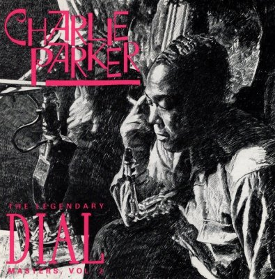 Charlie Parker - The Legendary Dial Masters Volume 2 (CD)