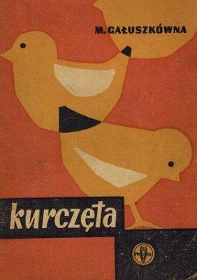Maria Gałuszkówna - Kurczęta