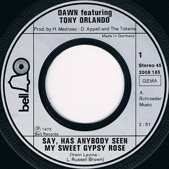 Dawn Ft. Tony Orlando - Say, Has Anybody Seen My Sweet Gypsy Rose (7)