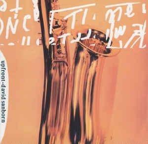 David Sanborn - Upfront (CD)