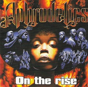 Aphrodelics - On The Rise (CD)