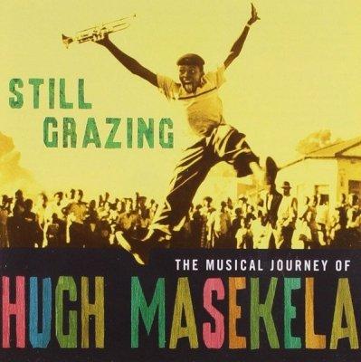 Hugh Masekela - Still Grazing (CD)