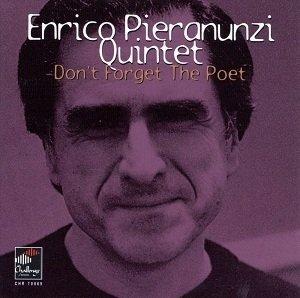 Enrico Pieranunzi Quintet - Don't Forget The Poet (CD)