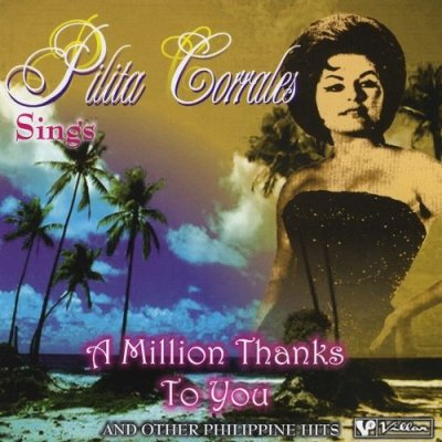 Pilita Corrales Sings A Million Thanks To You (CD)