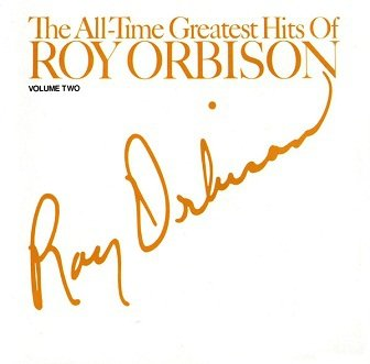 Roy Orbison - The All-Time Greatest Hits Of Roy Orbison - Volume Two (CD)