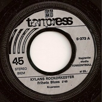 Kylans Rockorkester - Frihets Blues / Killarnas Fantom (7'')