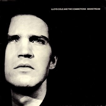 Lloyd Cole And The Commotions - Mainstream (LP)