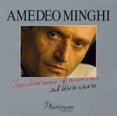 Amedeo Minghi - ...L'Ascolteranno Gli Americani......Ed Altre Storie (3CD)