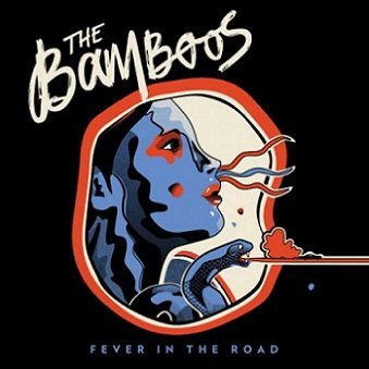 The Bamboos - Fever In The Road (CD)