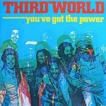 Third World - You've Got The Power (LP)