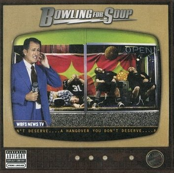 Bowling For Soup - A Hangover You Don't Deserve (CD)