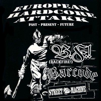 Barcode / Backfire! / Street Machine - European Hardcore Attakk (CD)
