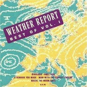 Weather Report - Best Of Weather Report Vol. 1 (CD)
